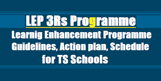 LEP 3Rs Programme guidelines, LEP Action plan, Schedule for TS Schools 2017-2018