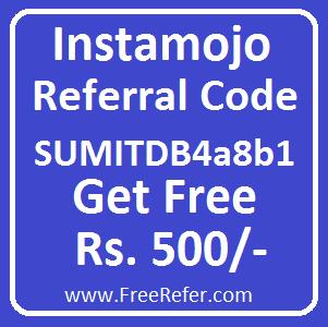 Instamojo Referral Code : SUMITDB4a8b1 Get Free 500/- Rupees