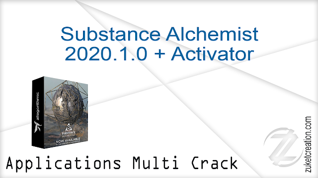 Substance Alchemist 2020.1.0 + Activator