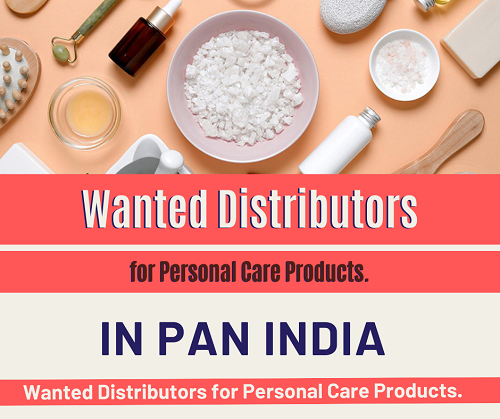 Wanted Distributors, Super Stockist & C&F for Personal Care Products in Pan India.