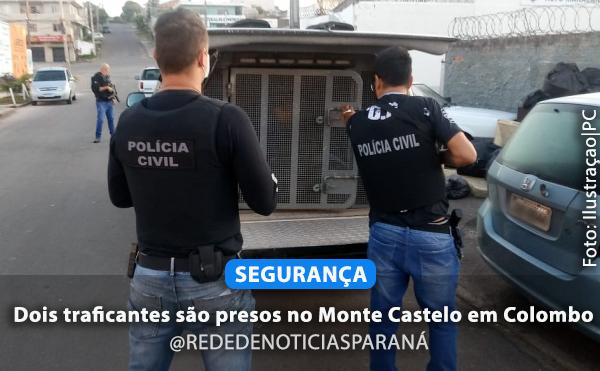 Dois traficantes são presos no Monte Castelo em Colombo