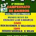 Segunda rodada do 13º Campeonato de Bairros de Mundo Novo-BA