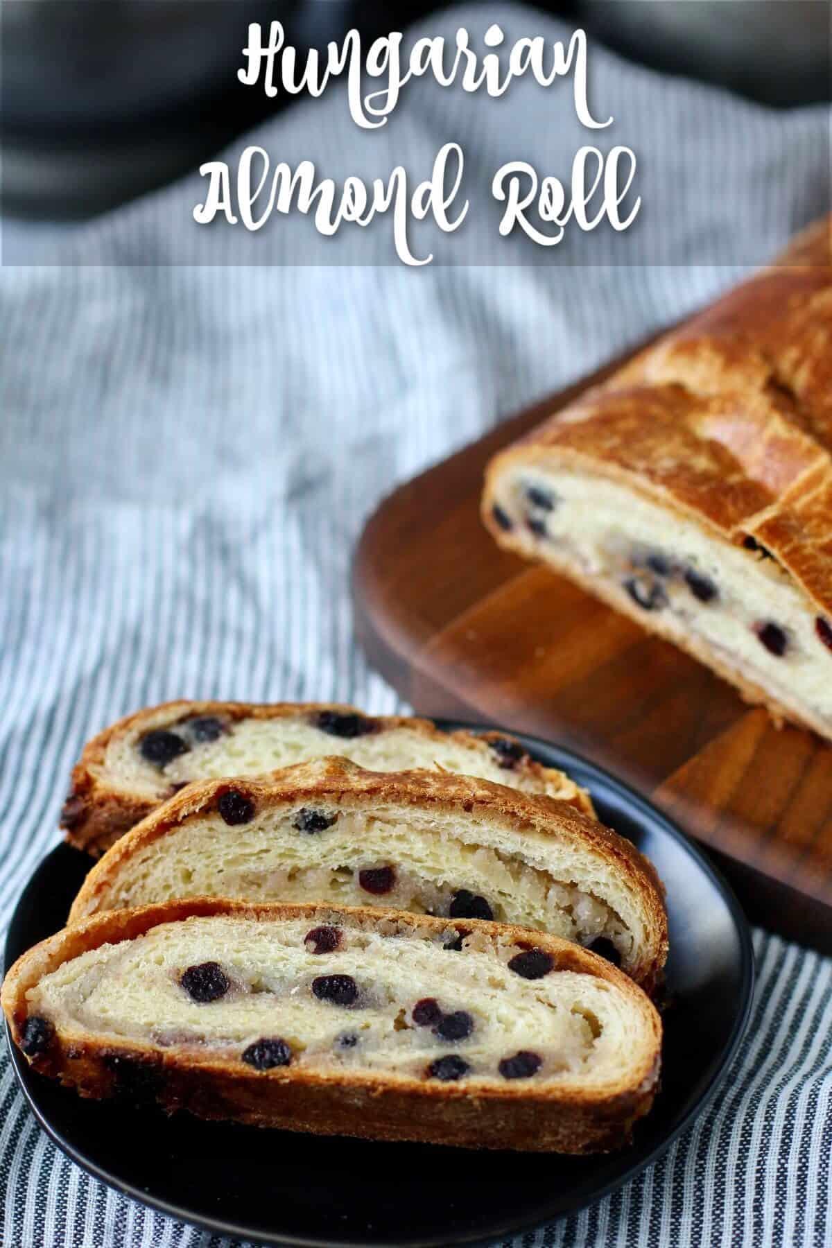 Hungarian Almond Roll Bread