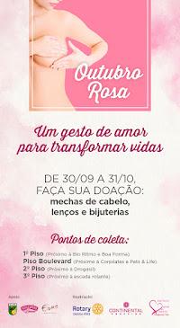 OUTUBRO ROSA DO CONTINENTAL SHOPPING RECEBE DOAÇÕES DE MECHAS E ACESSÓRIOS