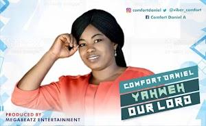 [Music]: Comfort Daniel - Yahweh