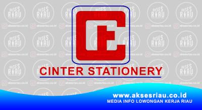 Lowongan Kerja PT. Cinter Stationery Pekanbaru April 2018