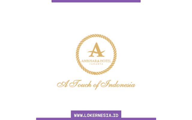Lowongan Kerja Ambhara Hotel Jakarta Juni 2021