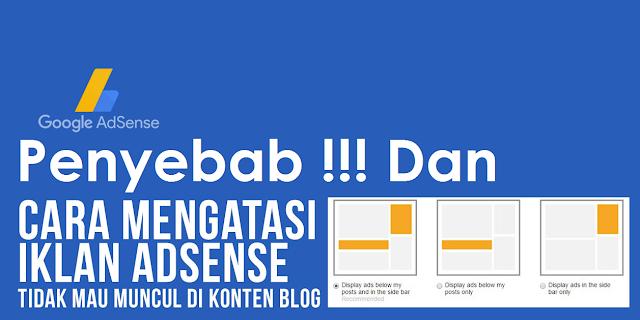 Penyebab Dan Cara Mengatasi Iklan Tidak Muncul/Blank Di Blogger Blogspot