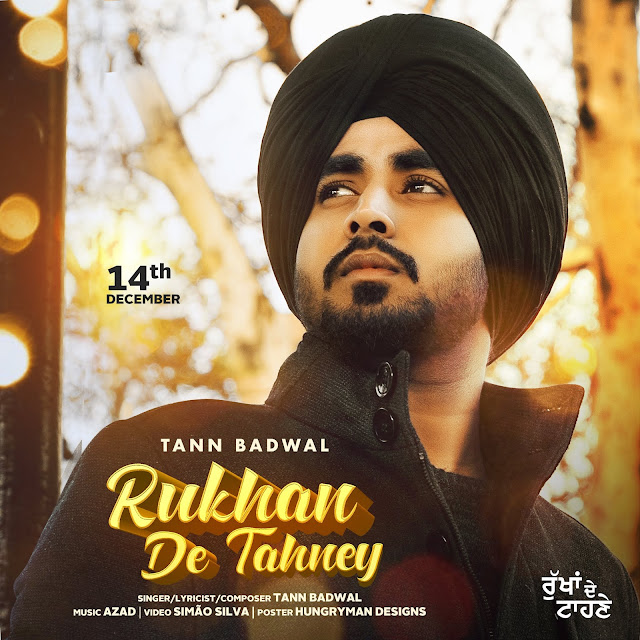 Rukhan De Tahney   Tann Badwal