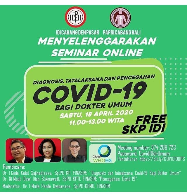 Free SKP IDI: Seminar Online dengan Judul *Diagnosis, Tatalaksana dan Pencegahan Covid-19 Bagi Dokter Umum*