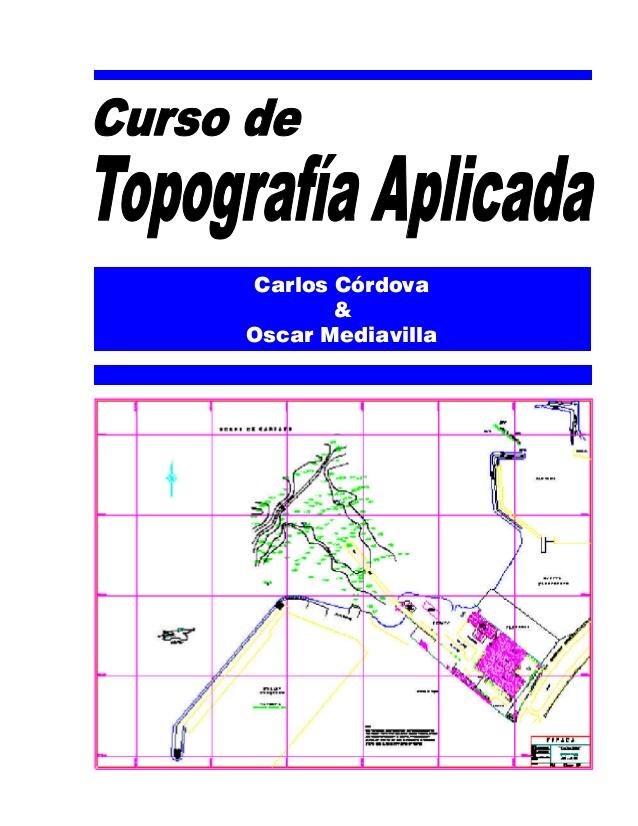 Curso de topografía aplicada – Carlos Córdova