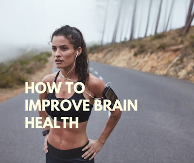 Improve Your Brain Health By Following These Healthy Tips 2021