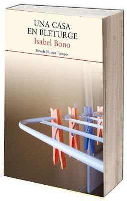 Una casa en Bleturge, de Isabel Bono (Premio Café gijón de novela 2016)