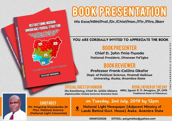 National Light Newspaper's columnist, Polycarp Onwubiko is unveiling his new book on Restructuring Nigeria today,
