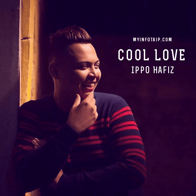 Ippo Hafiz Cool Love
