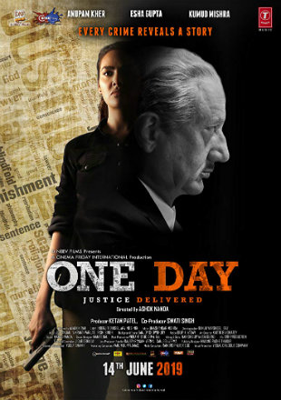 One Day: Justice Delivered 2019 Full Hindi Movie Download Hd In DVDScr