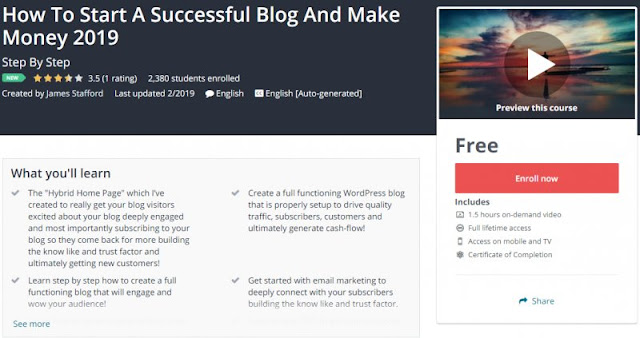 [100% Free] How To Start A Successful Blog And Make Money 2019