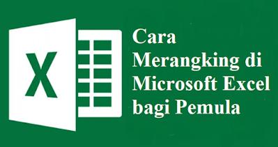 Cara Merangking di Microsoft Excel bagi Pemula