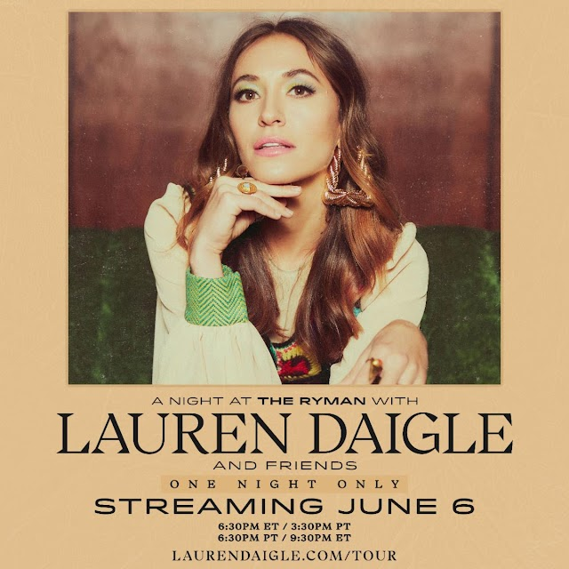"""Two-Time GRAMMY Award-Winner Lauren Daigle to Stream 'A Night At The Ryman With Lauren Daigle And Friends"""" June 6"""