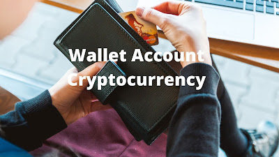 Cryptocurrency For Wallet account