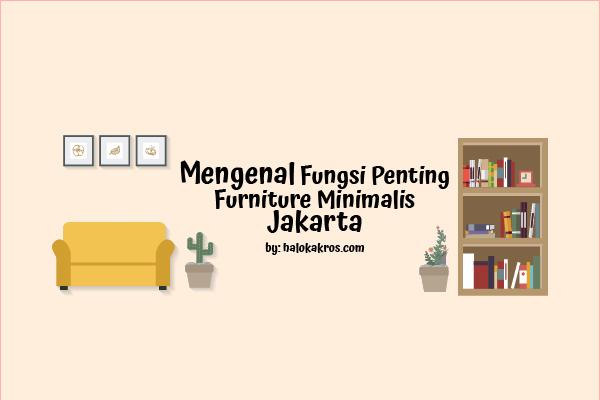 fungsi furniture minimalis jakarta