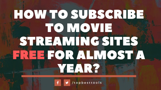 how to subscribe to movie streaming sites free for a year?