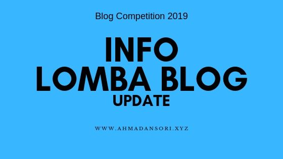 info lomba blog 2019, Blog Competition