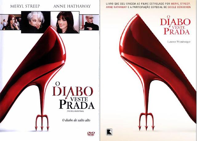 """KATHARSIS – """"O Diabo veste Prada"""", de Lauren Weisberger e a adaptação para o cinema"""