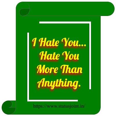 I Hate U Status