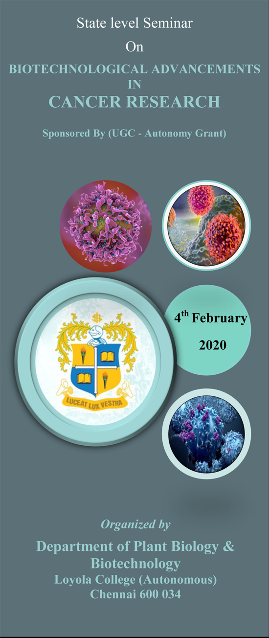 Seminar On BIOTECHNOLOGICAL ADVANCEMENTS IN CANCER RESEARCH   4th February 2020