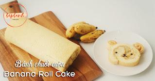 Bánh chuối cuộn - Banana Roll Cake 1