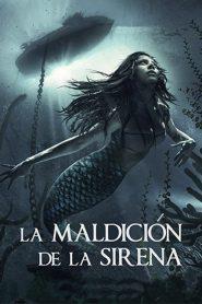 La maldición de la sirena (2019) Online latino hd