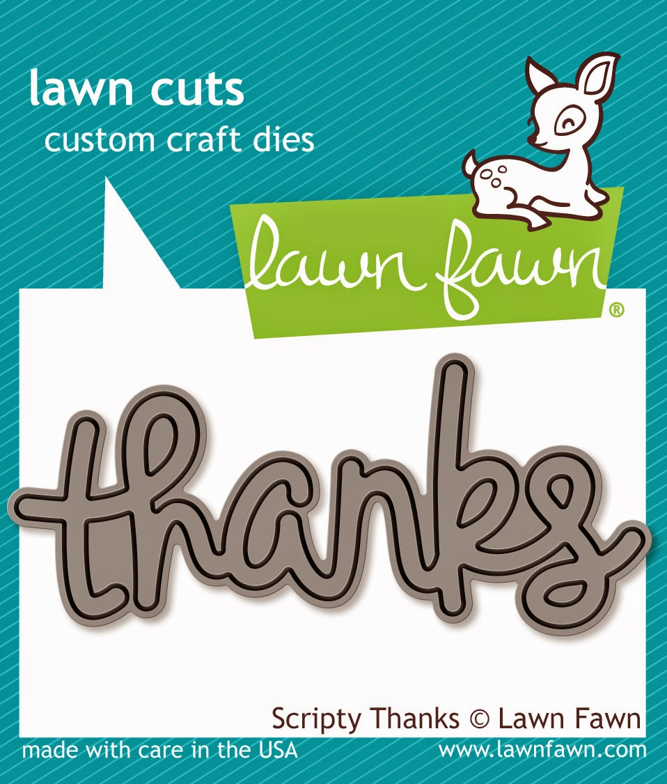 http://www.lawnfawn.com/products/scripty-thanks