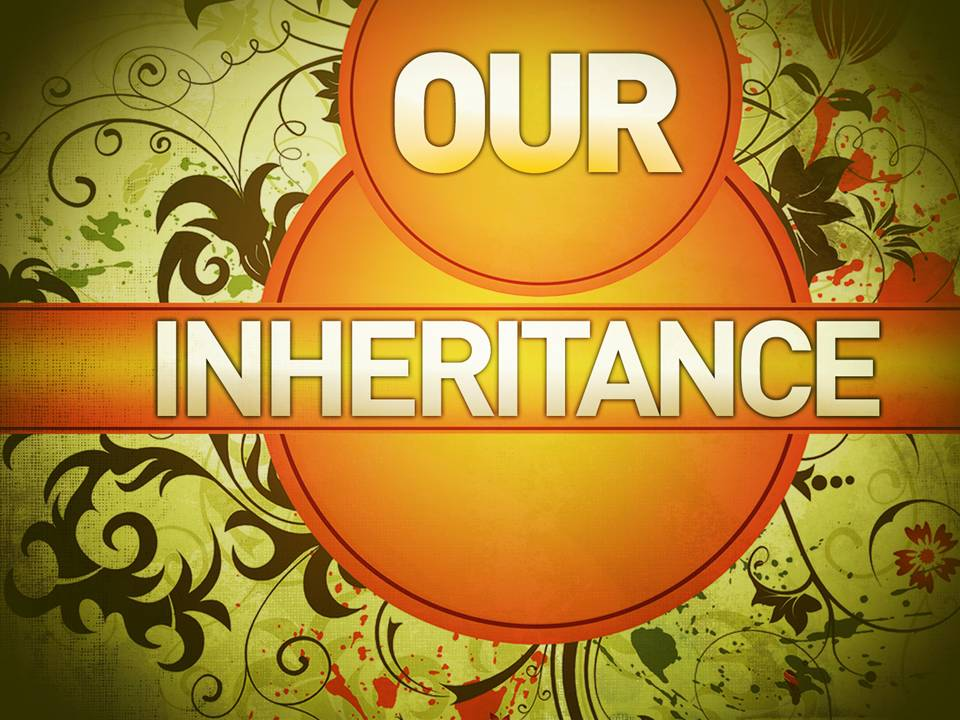 Inheritance: Central Student Ministries: Our Inheritance