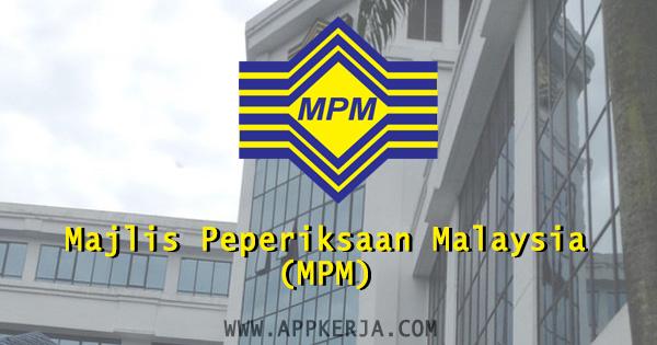 Majlis Peperiksaan Malaysia (MKM)