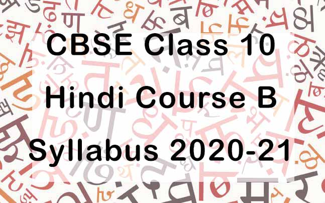 CBSE Class 10 Hindi B Syllabus 2020-21