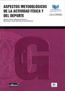 Aspectos metodológicos de la actividad física y del deporte / Alfonso Valero Valenzuela, (Coordinador) ; Bernardino Javier Sánchez-Alcaráz Martínez...[et al.].