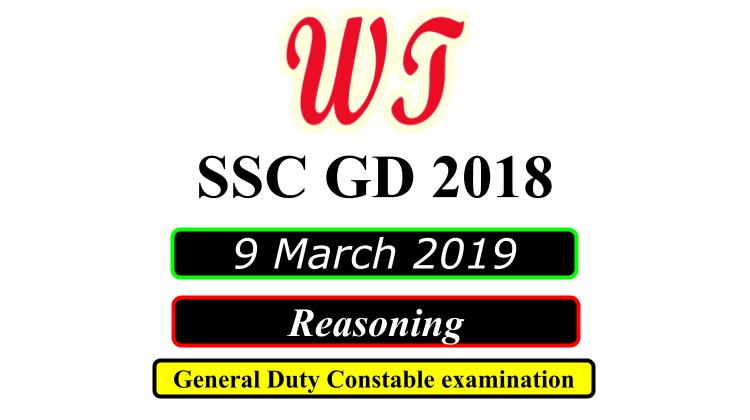 SSC GD 9 March 2019 General Intelligence and Reasoning Questions PDF Download Free