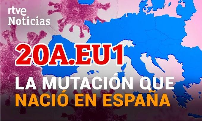 20A.EU1: La mutación del Sars-Cov-2 que nació en España