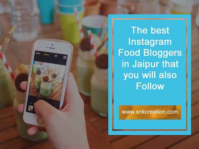 Food Bloggers and Instagram Influencer of Jaipur
