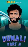 Dunali (Part 3 ) (2021) Hindi UllU Original Watch Online Movies