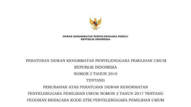 Peraturan DKPP RI No.2 Tahun 2019 Tentang Perubahan Peraturan DKPP RI No. 3 Tahun 2017