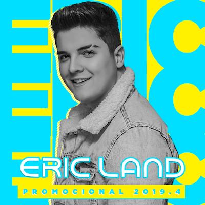 Eric Land - Promocional de Novembro - 2019.4