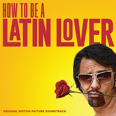 How to be a Latin Lover Soundtrack