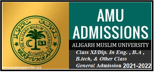 AMU Class XI/ Diploma in Engineering Admission  Application Form 2021-22
