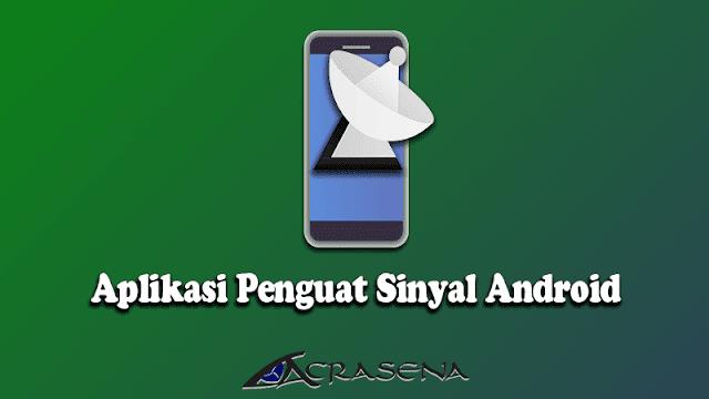 7 Aplikasi Penguat Sinyal HP Android di Jaringan Seluler dan Wifi