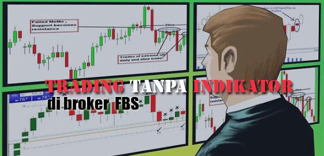 Trading tanpa Indikator di broker FBS