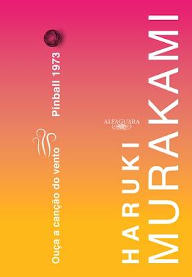 Ouça a canção do vento & Pinball 1973, de Haruki Murakami