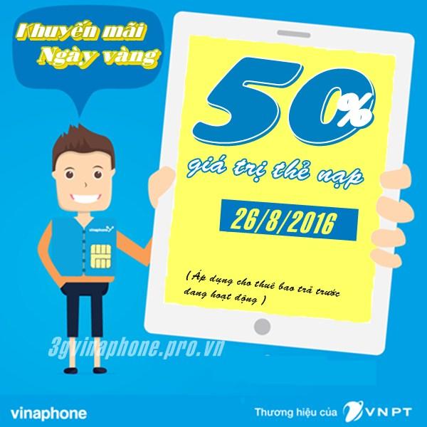 Khuyến mãi 50% VinaPhone ngày Vàng 26/8/2016