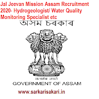 Jal Jeevan Mission Assam Recruitment 2020- Hydrogeologist/ Water Quality Monitoring Specialist etc